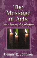 Image for The Message of Acts in the History of Redemption.