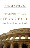 Image for Tearing Down Strongholds: And Defending the Truth.