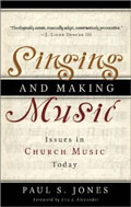 Image for Singing And Making Music: Issues in Church Music Today.