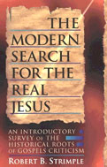 Image for The Modern Search for the Real Jesus.
