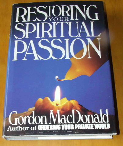 Image for Restoring Your Spiritual Passion.