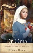 Image for Dr. Oma: The Healing Wisdom of Countess Juliana Von Stolberg (Chosen Daughters).