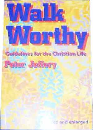 Image for Walk Worthy  Guidelines for the Christian Life