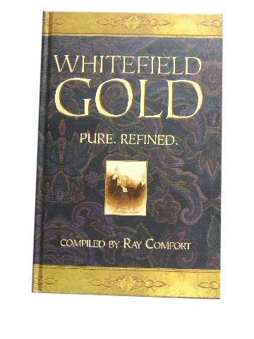 Image for Whitefield Gold  Compiled by Ray Comfort
