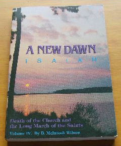 Image for The New Dawn. Death of the Church and the Long March of the Saints Volume 4  Commentary on Isaiah 1 -10