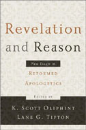 Image for Revelation And Reason  New Essays in Reformed Apologetics