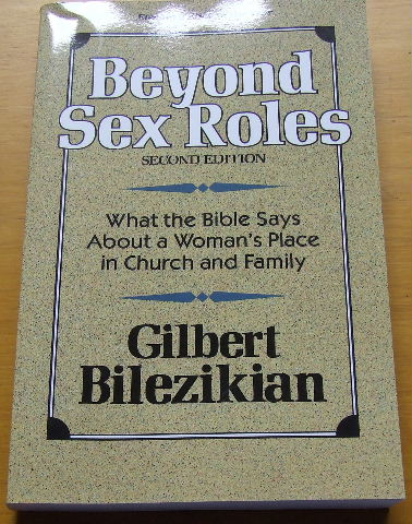 Image for Beyond Sex Roles  What The Bible Says About a Woman's Place in Church and Family