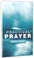 Image for Practical Prayer.