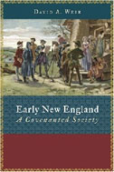 Image for Early New England: A Covenanted Society (Emory University Studies in Law and Religion).