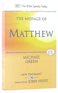 Image for The Message of Matthew  (The Bible Speaks Today)