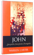Image for John: Storyteller, Interpreter, Evangelist.