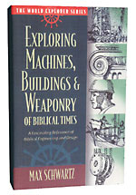 Image for Exploring Machines, Buildings and Weaponry of Biblical Times (World Explorer).