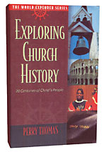 Image for Exploring Church History (World Explorer).