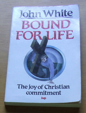 Image for Bound for Life  The joy of Christian Commitment