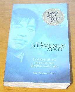 Image for The Heavenly Man  The Remarkable True Story of Chinese Christian Brother Yun