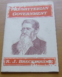 Image for Presbyterian Government  Not A Hierarchy but a Commonwealth
