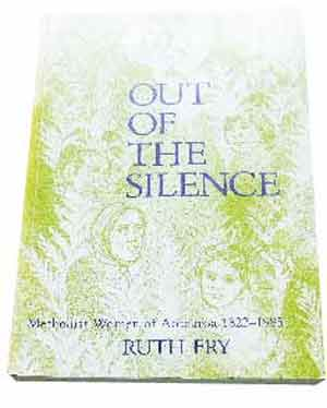 Image for Out of the silence: Methodist women of Aotearoa, 1822-1985.