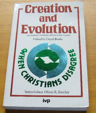 Image for Creation and evolution (When Christians disagree).