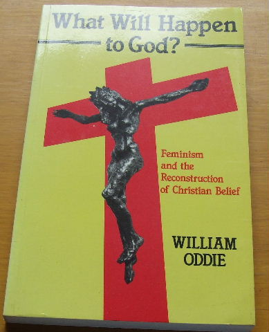 Image for What will happen to God?: Feminism and the reconstruction of Christian belief.
