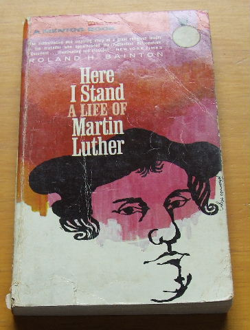 Image for Here I Stand  A Life of Martin Luther