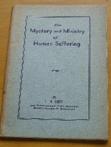 Image for The Mystery and Ministry of Human Suffering.