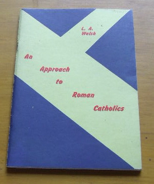 Image for An Approach to Roman Catholics.