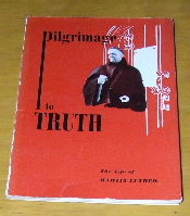 Image for Pilgrimage to Truth  The Life of Martin Luther
