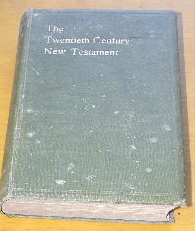 Image for The Twentieth Century New Testament  A Translation into Modern English