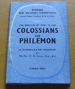 Image for The Epistles of Paul to the Colossians and Philemon  An Introduction and Commentary