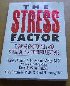 Image for The Stress Factor: Thriving Emotionally and Spiritually in the Turbulent 90's.