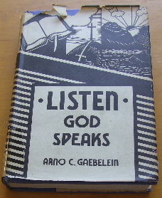 Image for Listen! God Speaks  God Has Spoken; God Still Speaks and God Will Speak Again