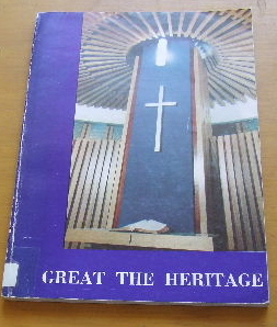 Image for Great The Heritage  THe Story of Methodism in NSW 1812 - 1975