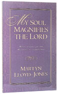 Image for My Soul Magnifies the Lord  Meditations on the Meaning of Christmas