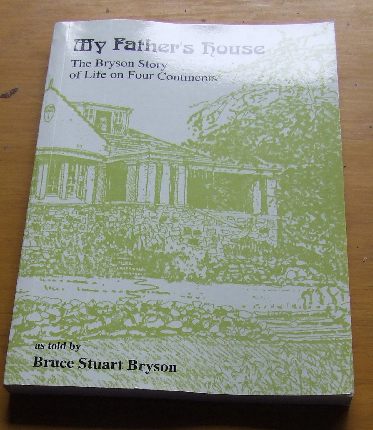 Image for MY FATHER'S HOUSE  The Bryson Story of Life on Four Continents