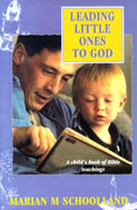 Image for Leading Little Ones to God  A Child's Book of Bible Teaching