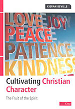 Image for Cultivating Christian Character: The Fruit of the Spirit.