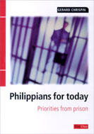 Image for Philippians for Today: Priorities from prison (Exploring the Bible).