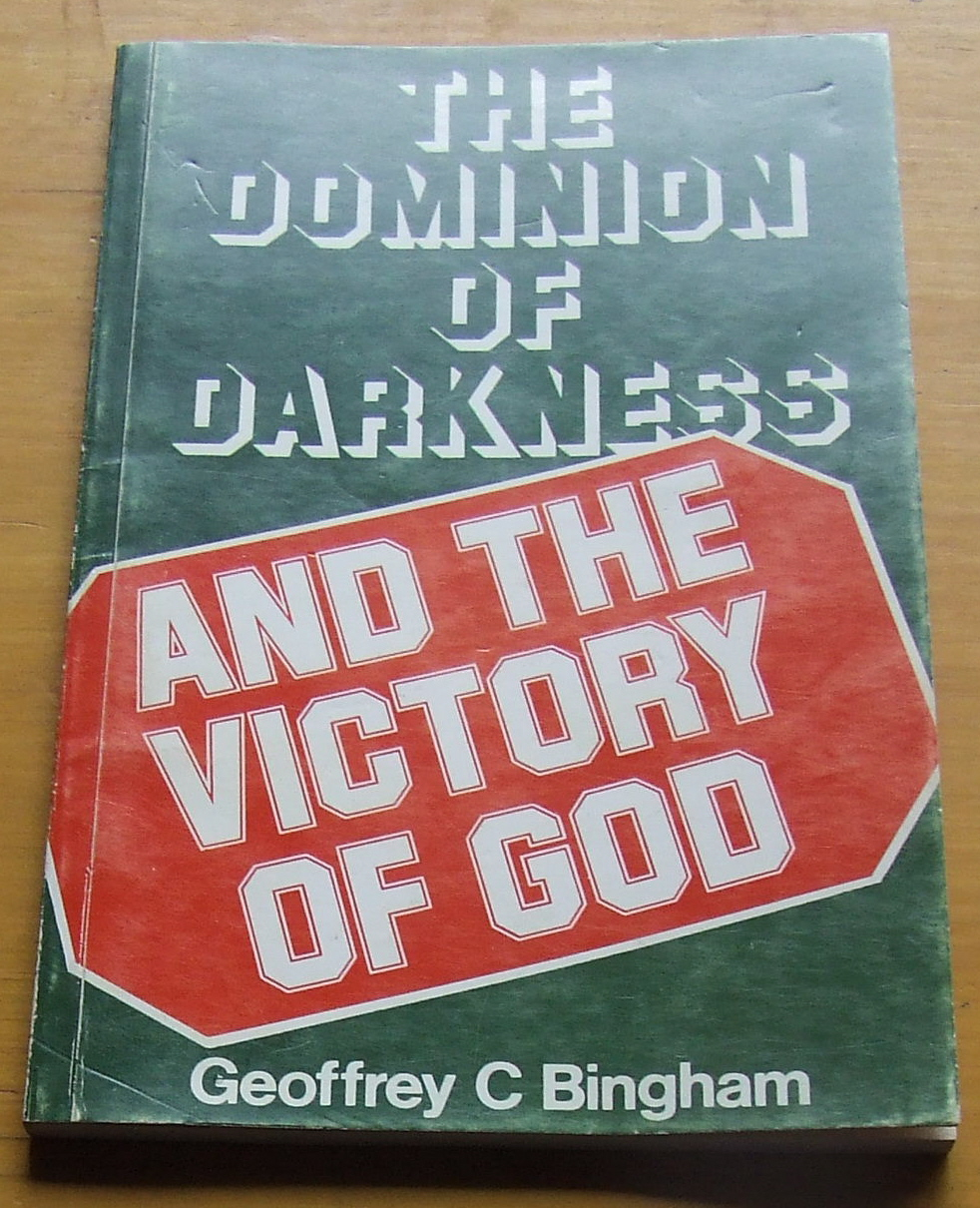 Image for The Dominion of Darkness and the Victory of God.
