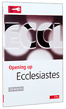 Image for Opening Up Ecclesiastes (Opening up the Bible).