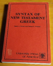 Image for Syntax of New Testament Greek.