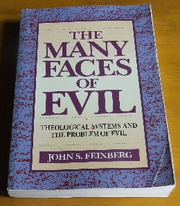 Image for The Many Faces of Evil: Theological Systems and the Problem of Evil.