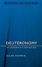 Image for Deuteronomy: The Commands Of a Covenant God (Focus on the Bible).
