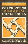 Image for Confronting Kingdom Challenges: A Call to Global Christians to Carry the Burden Together.