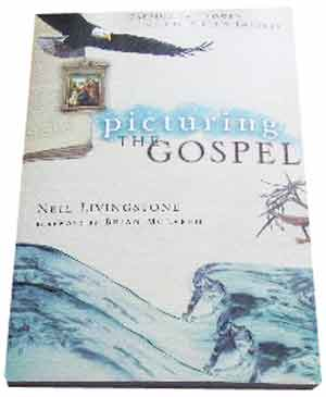 Image for Picturing the Gospel: Tapping the Power of the Bible's Imagery.