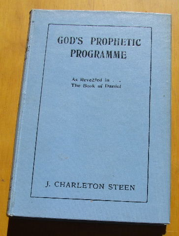 Image for God's Prophetic Programme as Revealed in the Book of Daniel.