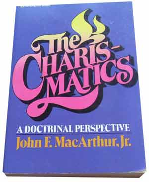 Image for The Charismatics  A Doctrinal Perspective