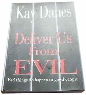 Image for Deliver Us From Evil: Bad Things Do Happen to Good People.