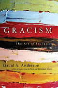 Image for Gracism: The Art of Inclusion (Bridgeleader Partnership).