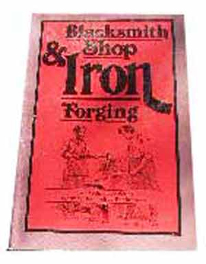 Image for Blacksmith Shop and Iron Forging (Lost Technology Series).