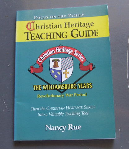 Image for Christian Heritage Teaching Guide  The Williamsburg Years - Revolutionary War Period